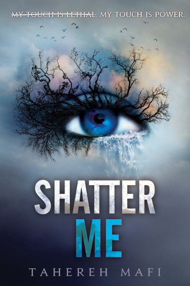 Shatter Me by Tahereh Mafi - Book review