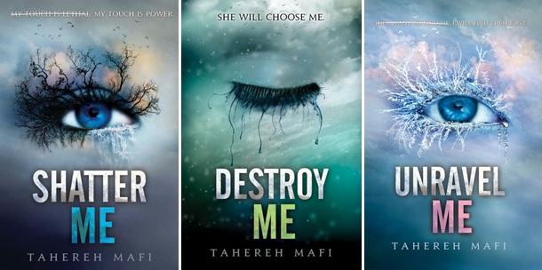 Shatter me Tahereh Mafi Trilogy